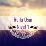 Curso: Reiki Usui Nivel 1 (presencial)